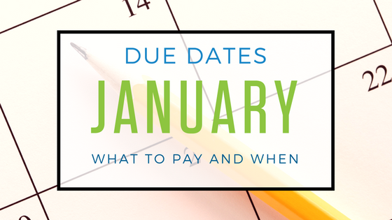 January 2018: Important Tax Dues Dates You Need to Know About