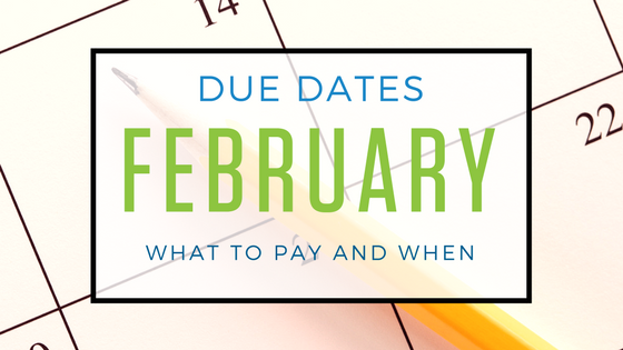 February 2018: Important Tax Dues Dates You Need to Know About