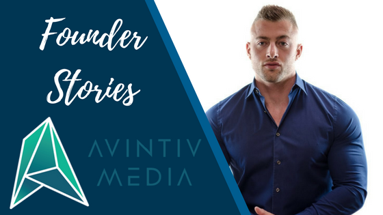 How Avintiv Media Handled 300% Growth In Just Eight Months [Founder Stories]